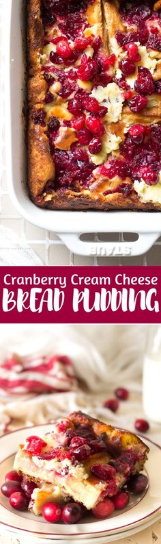 Delicious Cranberry Cream Cheese Bread Pudding or baked French Toast
