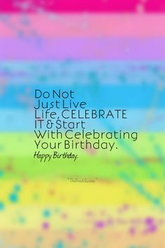 60 Happy Birthday Wishes, Messages and Status – The Fresh Quotes Clever Birthday Wishes, Happy Birthday Wishes Messages, Happy Birthday Ecard, Happy Birthday For Her, Birthday Wishes And Images, Birthday Blessings, Hubby Birthday, Friend Birthday, Happy Anniversary Cards