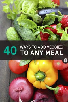 From pumpkin marinara sauce to spinach brownies, we've rounded up 40 ways to add veggies to our favorite meals and snacks... and they're still delicious! #healthy #veggies #recipes http://greatist.com/health/40-unexpected-ways-add-veggies-meal