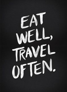 Eat well travel often inspirational quote word art print motivational poster black white motivationmonday minimalist shabby chic fashion inspo typographic wall decor