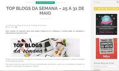 Orgulhosamente, o Blog Organizzada divulga hoje a seus leitores, que foi escolhido, pela equipe do CBBlogers como Top Blog da Semana – 25 a 31 de Maio.
