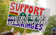 Straight people can get married so why can't gay people it shouldn't matter love comes in all forms!