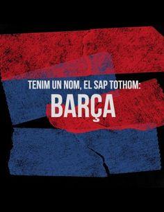 Tenim un nom, el sap tothom: BARÇA
