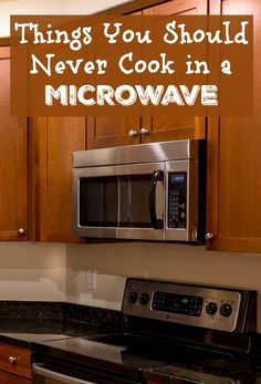 Did you know there are things you should never cook in the microwave? Check out our list and make sure you're cooking safely at home!