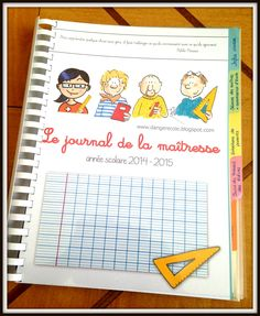 "Pour la troisième année consécutive, je vais utiliser le ""journal de la maîtresse"". Un outil dont je ne pourrais plus me passer, qui me permet d'avoir tous les documents et informations... French Classroom, Classroom Rules, School Classroom, Classroom Management Plan, Teaching Profession, Teachers Corner, Classroom Organisation, Teacher Planner, Teaching French"