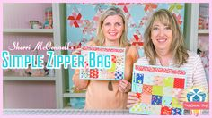 How to Sew a Simple Zipper Bag! Featuring Sherri McConnell and Kimberly ...
