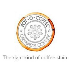 #Cannabis or #CBD #infused #coffee #tea #coco #California #Washington #Oregon…
