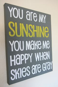 You Are My Sunshine Canvas. $36.00, via Etsy.