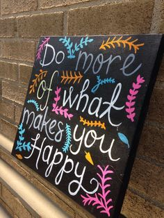 Do More of What Makes You Happy Black Hand Painted door theDIYdivaa