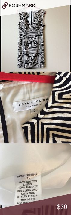 Trina Turk Dress. Size 2. Black and White. Cleaning out closet. Offering items at great prices just to clean out.  This item is s a 9 on a 10 point scale. Wore this once. Just not my style. Trina Turk Dresses