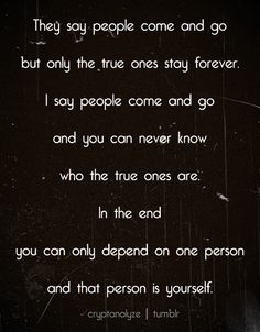 depend on yourself.