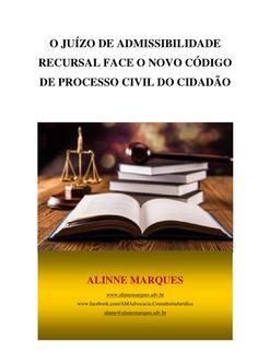 O JUÍZO DE ADMISSIBILIDADE RECURSAL FACE O NOVO CÓDIGO DE PROCESSO CIVIL DO CIDADÃO