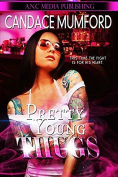 Pretty.Young.Thugs. by Candace Mumford http://www.amazon.com/dp/B00XULEE8K/ref=cm_sw_r_pi_dp_v74wvb0KFZMWQ