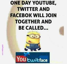 #Funny #Minion #Quotes About #Twitter, #Youtube And #Facebook