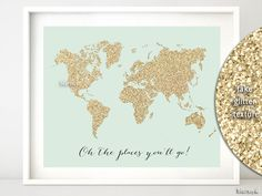 "10x8"" & 20x16"" Printable world map, golden glitter map print, gold wall art ""oh the places you'll go"" gold and mint nursery map - map027 B by blursbyaiShop, $4.90"
