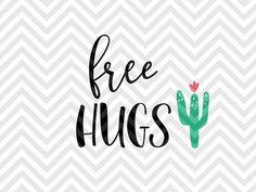 Free Hugs Cactus Succulent Funny SVG file - Cut File - Cricut projects - cricut ideas - cricut explore - silhouette cameo projects - Silhouette projects by KristinAmandaDesigns