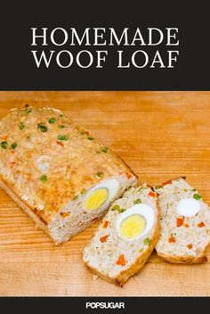 Healthy and Homemade Woof Loaf Use meat she can eat, squash, not sure what to replace oats with