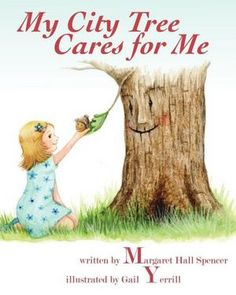 Celebrate Earth Day & Arbor Day! A percent of April sales of this delightful book go to Arbor Day Foundation. Make your purchase today!