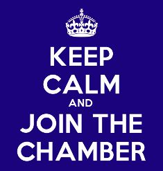 Keep Calm and Join the Chamber!
