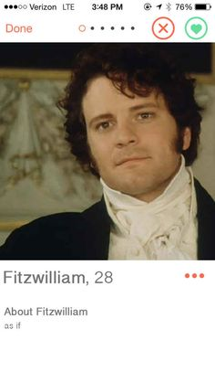 17 Jane Austen Characters, If They Were On Tinder