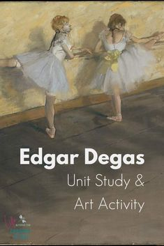 Learn about Post-Impressionist artist Edgar Degas with a free unit study and art lesson. You can also download a free set of art visuals! #art #artist #homeschool #unitstudy