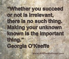 georgia okeeffe quote http://www.artpromotivate.com/2013/08/advantages-of-art-school.html