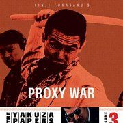 The Yakuza Papers 3. Proxy War. Battles Without Honour and Humanity (1973)