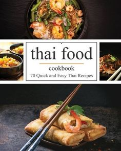 The better than takeout thai cookbook favorite thai food recipes thai food 70 quick and easy thai recipes forumfinder