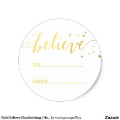 Gold Believe Handwriting | Holiday Gift Tag