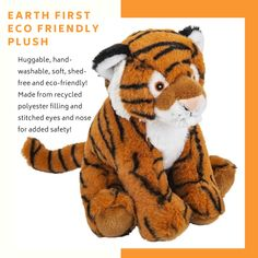 Eco friendly tiger plushie great for all ages. Made with recycled polyester so they are earth friendly. We also always give back 10% of proceeds to wildlife conservation and education organizations so you can feel good knowing you are helping to support a world where all things can thrive.