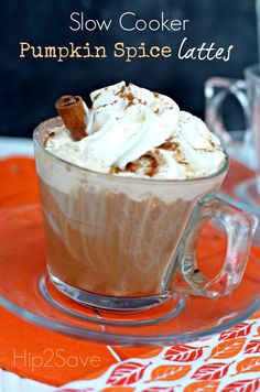 Slow Cooker Pumpkin Spice Latte Recipe by Hip2Save (It's Not Your Grandma's Coupon Site!)