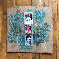 mixed media, layout, frida khalo, las casitas de papel, scrapbooking, stencils, acrylic paint, carabelle studio