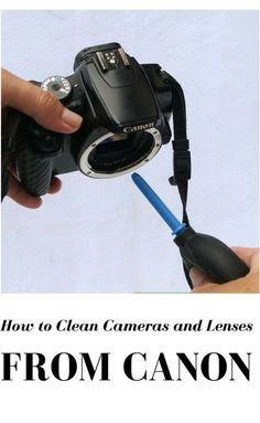 Photography Tips | Simple everyday camera and lens cleaning tips from Canon USA..
