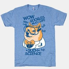 a1531a35b science dog meme - Google Search Doge Shirt, T Shirt, Science Humor, Funny