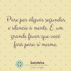#DicaDaVida pra seguir sempre em frente: parar e respirar. Pare cada vez que a situação estiver difícil e respire. Faça 3 respirações profundas. E veja como a mente vai silenciar e você conseguirá encontrar outras soluções para a situação desafiadora.   #happiness #PareERespire #SCAV #SatisfeitaComAVida #SilencieAMente #RespireFundoEVai #SeJoga #phrases #quotes #frases #VidaPlena