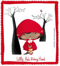 Little Red Riding Hood by Cécile Hudrisier