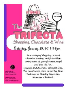 Trifecta---Shopping, Chocolate and Wine, Jan 25th, 2014--5-8pm