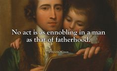 No act is as ennobling in a man as that of... - WrathOfGnon