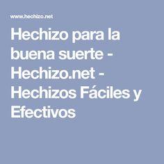 Hechizo para la buena suerte - Hechizo.net - Hechizos Fáciles y Efectivos