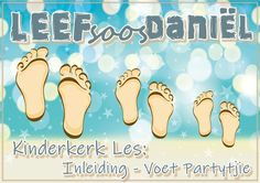 Kinderkerk Les: 1. Inleiding - Voet Partytjie Sunday School Teacher, Youth Ministry, Praise And Worship, Teaching Kids, Christian, Savior, Words, Blog, Salvador