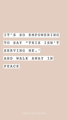 Inspirational quotes, women empowerment quotes, personal growth, words of wisdom, words of encouragement Positive Quotes For Life Encouragement, Positive Quotes For Life Happiness, Self Love Quotes, Words Quotes, Quotes To Live By, Quotes From Women, Strong Women Qoutes, Wisdom Quotes, Quotes About Peace