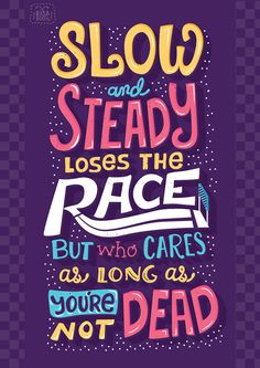 Beautiful Brightly Colored Typography & Retro Lettering by Risa Rodil Amazing Quotes, Best Quotes, Funny Quotes, Life Quotes, Success Quotes, Positive Quotes, Motivational Quotes, Positive Vibes, Inspirational Quotes