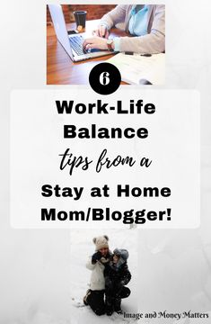 Work-Life Balance Tips for SAHM's or rather WAHM's!  Learn how to balance your time between work and family with these great strategies!