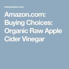 Amazon.com: Buying Choices: Organic Raw Apple Cider Vinegar