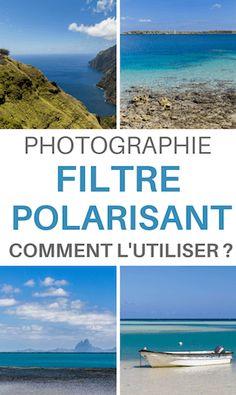 comment utiliser un filtre polarisant