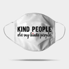 Kind People Are My Kinda People Shop Around, Kinds Of People, Online Shopping Stores, Gifts, Fashion, Presents, La Mode, Fashion Illustrations, Gift