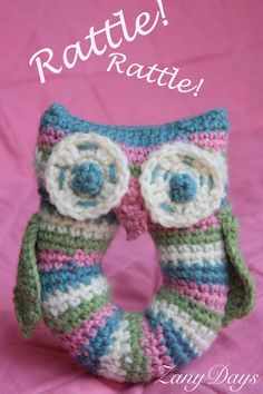 Crochet Owl Rattle  •  Free tutorial with pictures on how to make a rattles in under 120 minutes