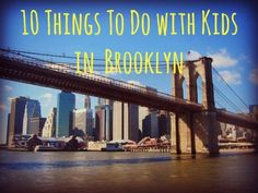 10 Things to do in Brooklyn With Kids