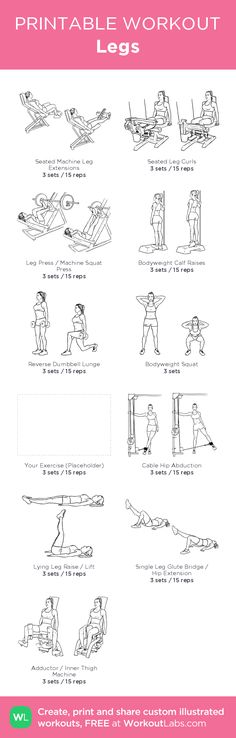 Legs: my visual workout created at WorkoutLabs.com • Click through to customize and download as a FREE PDF! #customworkout