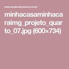 minhacasaminhacaraimg_projeto_quarto_07.jpg (600×734)